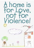 A home is for Love, not for Violence!